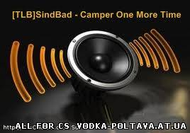 [TLB]SindBad - Camper One More Time
